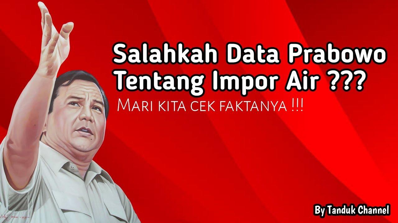 Prabowo Subianto menyampaikan Indonesia masih melakukan impor air (youtube)