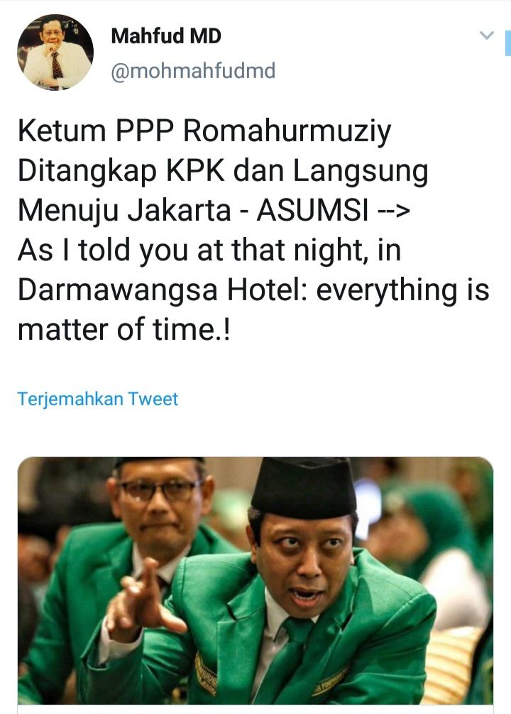 Terkait dugaan penangkapan Ketua Umum PPP Romahurmuziy, Mahfud MD respons melalui cuitan di Twitter (@twitter).