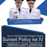 Kurang Beberapa Hari Sunset Policy Jilid IV Berakhir,  Wajib Pajak Diminta Tak Sia-siakan Program Tersebut