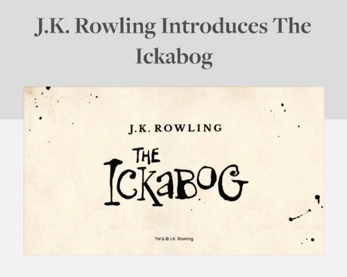 J.K. Rowling Rilis Cerita Baru The Ickabog, Penggemar Bisa Gratis Baca secara Online