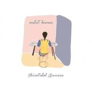 Merenung dalam Pandemi, Christabel Annora Hasilkan Mini Album Bertajuk Sudut Kamar