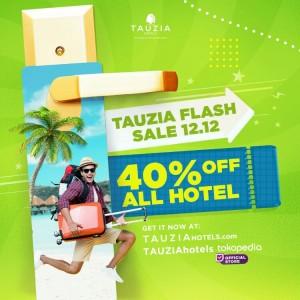 Harbolnas Tiba! Jangan Sampai Lewatkan TAUZIA Flash Sale 12.12 dari TAUZIA Hotels