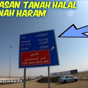 Ini Perbatasan Tanah Halal dan Haram di Kawasan Makkah