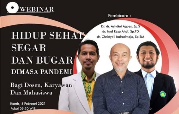Web seminar Hidup Sehat Segar dan Bugar di Masa Pandemi yang diselenggarakan UIN MALIKI Malang(Ist)
