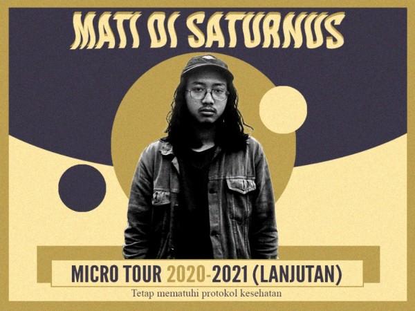 Poster rangkaian acara micro tour dari Mati Di Saturnus mulai Bulan Maret hingga Bulan April 2021. (Foto: Dok. Mati Di Saturnus)
