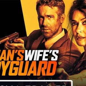 Trailer Hitman's Wife's Bodyguard, Tampilkan Aksi Gila antara Samuel L. Jackson & Ryan Reynolds