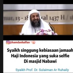 Syekh Arab Saudi Singgung Jamaah Haji Indonesia yang Suka Selfie di Masjid Nabawi