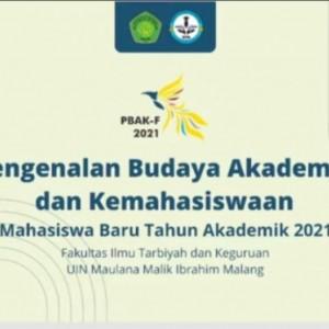 Kenalkan FITK, UIN Malang Gelar PBAK Fakultas 2021
