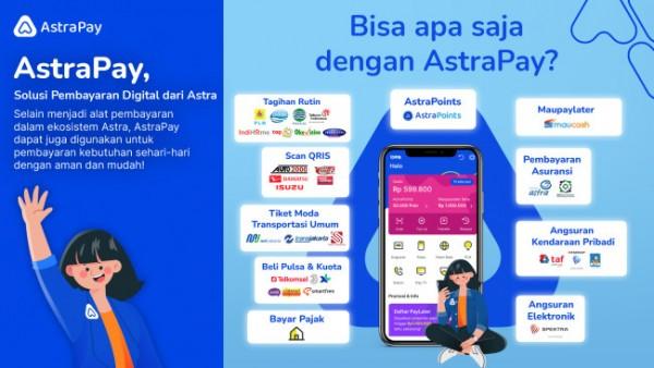 Mari #awaliceritamudisini bersama AstraPay sebagai solusi pembayaran digital milik Astra.