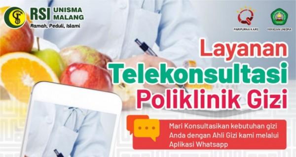RSI Unisma Malang membuat terobosan layanan Telekonsultasi Poliklinik Gizi (Ist)