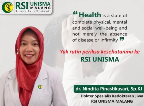 dokter spesialis kedokteran jiwa RSI Unisma, dr Nindita Pinastikasari SpKJ SH MH (Ist)