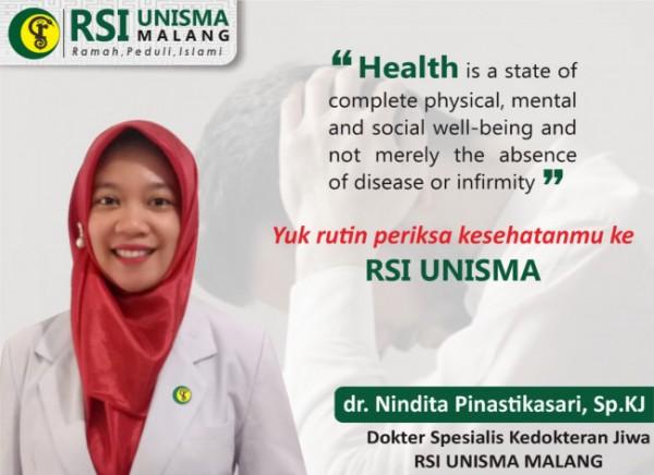 dokter Spesialis Kejiwaan Rumah Sakit Islam (RSI) Unisma Malang dr Nindita Pinastikasari SpKJ SH MH (Ist)